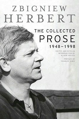 """The Collected Prose 1948–1998"" by Zbigniew Herbert"