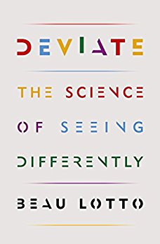 Deviate. The Science of Seeing Things Differently